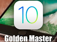 Apple выпустила iOS 10/10.0.1 Golden Master